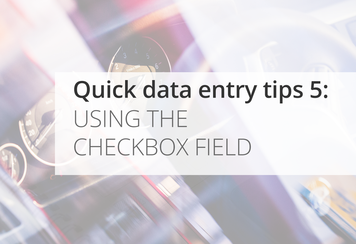 Quick Data Entry Tips: Checkbox ✔️✔️✔️ Icon