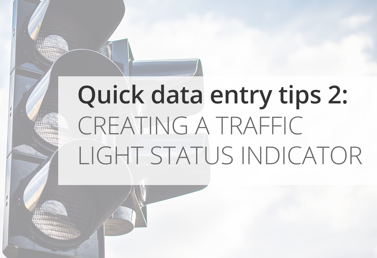 Quick Data Entry Tips: Traffic light status indicator Icon