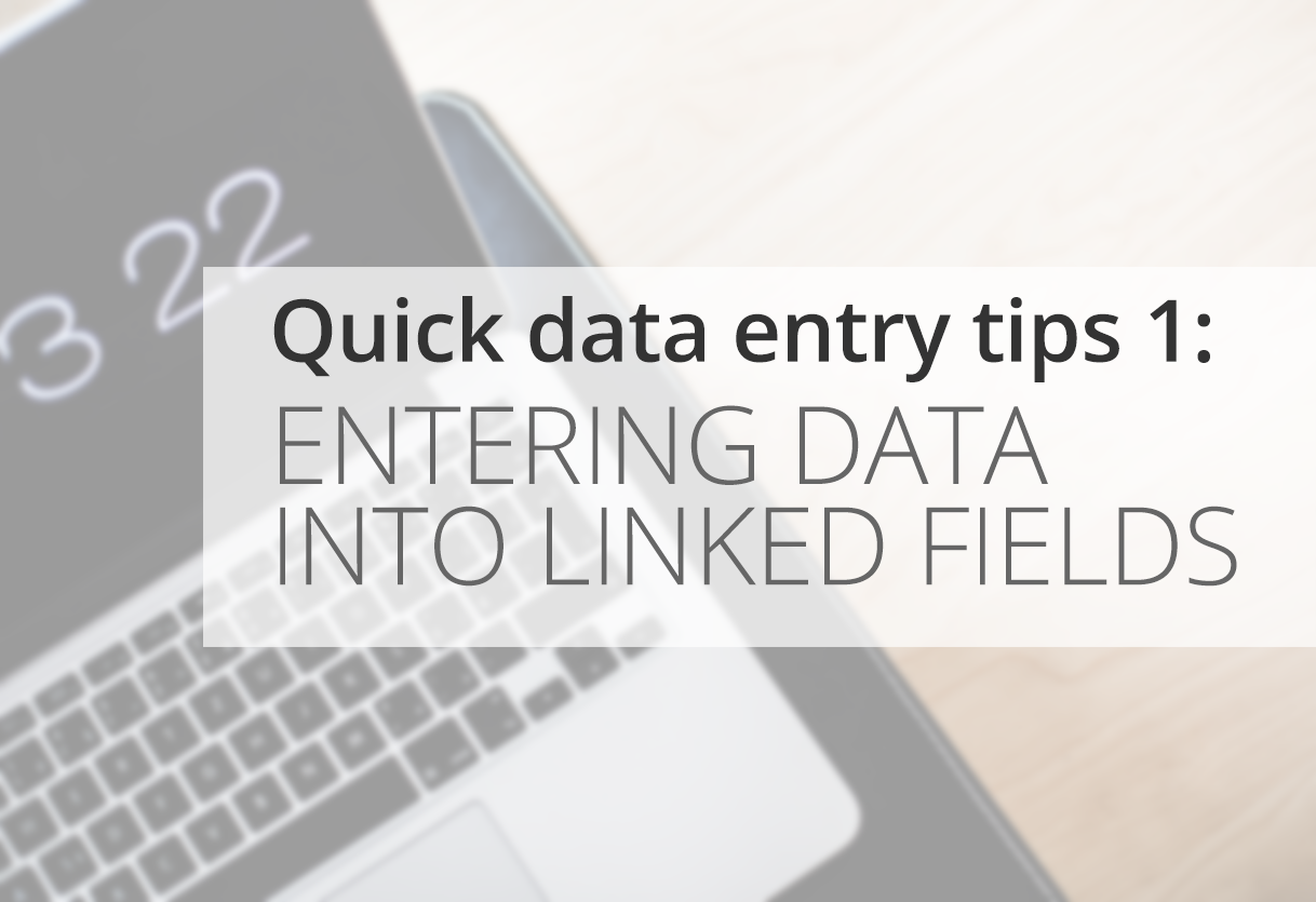 Quick Data Entry Tips: Entering data into linked fields Icon